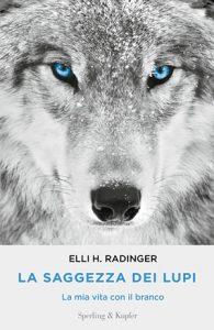 La saggezza dei lupi Elli H. Radinger