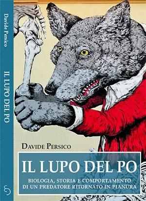Il lupo del po Davide Persico