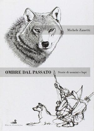 Ombre dal passato Michele Zanetti